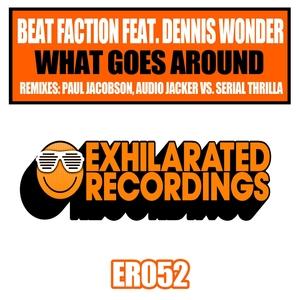 BEAT FACTION feat DENNIS WONDER - What Goes Around