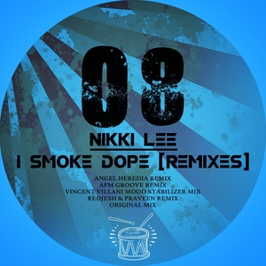 LEE, Nikki - I Smoke Dope: Remixes