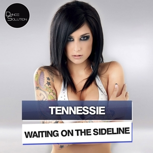 TENNESSIE - Waiting On The Sideline