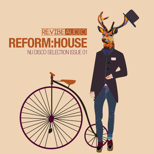 VARIOUS - Reform: House Issue 1 (Nu Disco Selection)