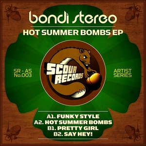 BONDI STEREO - Hot Summer Bombs EP