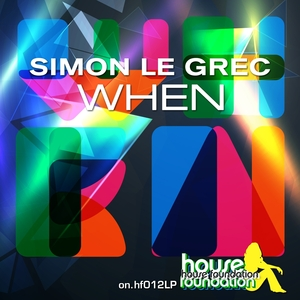 LE GREC, Simon - When My Definition Of House