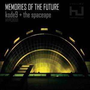 KODE9/THE SPACEAPE - Memories Of The Future