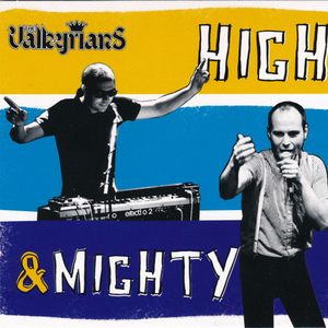 VALKYRIANS, The - High & Mighty