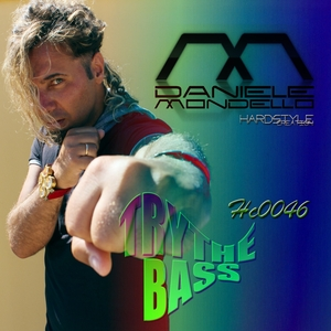 MONDELLO, Daniele - Try The Bass