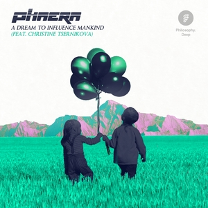 PHAERA feat CHRISTINE TSERNIKOVA - A Dream To Influence Mankind