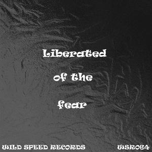 WILD SPEED - Liberated Of The Fear