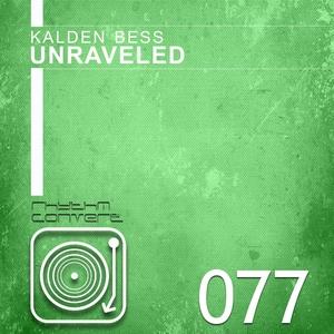 KALDEN BESS - Unraveled EP