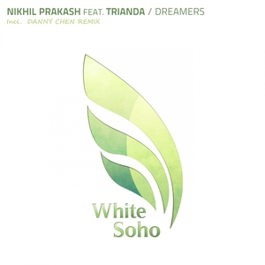 PRAKASH, Nikhil feat TRIANDA - Dreamers (remixes)