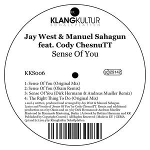 WEST, Jay & MANUEL SAHAGUN feat CODY CHESNUTT - Sense Of You
