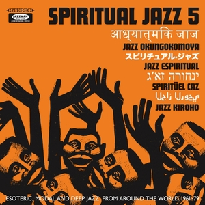 VARIOUS - Spiritual Jazz 5 The World