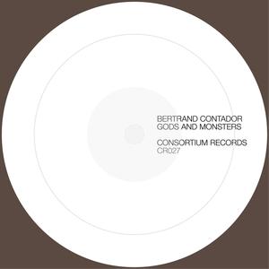 BERTRAND CONTADOR - Gods & Monsters