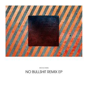 DEO & Z MAN - No Bullshit Remix EP