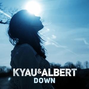 KYAU & ALBERT - Down