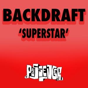 BACKDRAFT - Superstar