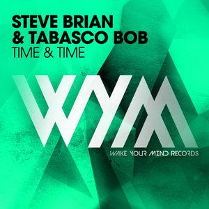 STEVE BRIAN/TABASCO BOB - Time & Time