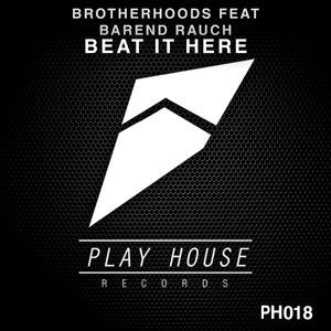 BROTHERHOODS feat BAREND RAUCH - Beat It Here