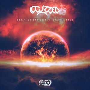 LOCUZZED - Self Destruct/Stay Still