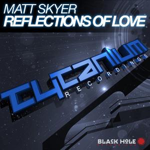 SKYER, Matt - Reflections Of Love