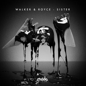 WALKER/ROYCE - Sister
