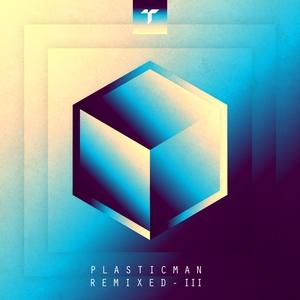 PLASTICIAN - Plasticman Remixed III