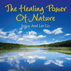 THORS - The Healing Power Of Nature Enjoy And Let Go
