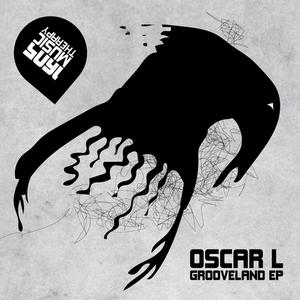 OSCAR L - Grooveland EP