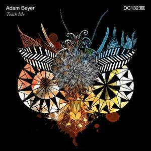 BEYER, Adam - Teach Me