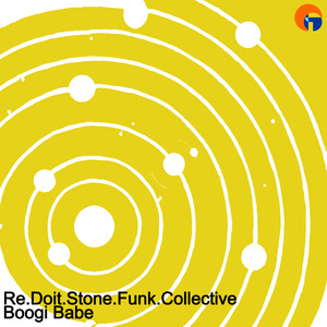 RE DOIT STONE FUNK COLLECTIVE - Boogie Babe