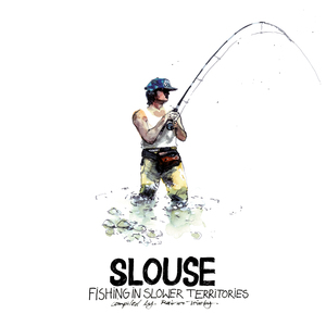 RAINER TABBY/VARIOUS - Slouse: Fishing In Slower Territories (compiled by Rainer Trabby)