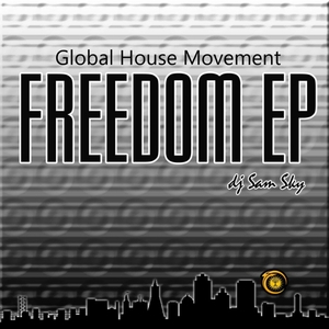 DJ SAM SKY - Freedom EP