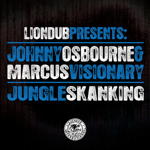 OSBOURNE, Johnny/MARCUS VISIONARY - Jungle Skanking