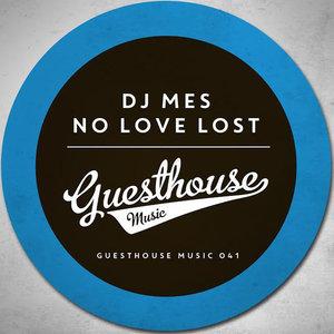 DJ MES - No Love Lost