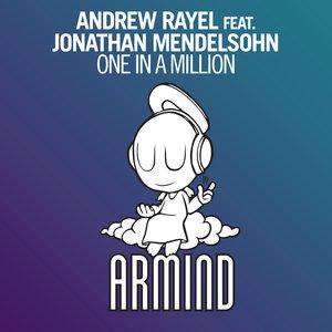 ANDREW RAYEL feat JONATHAN MENDELSOHN - One In A Million