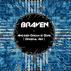 BRAVEN feat DANNY CLAIRE - Another Dream Is Gone