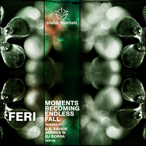 FERI - Moments Becoming Endless Fall