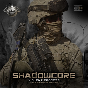 SHADOWCORE - Violent Process (Album Sampler Part 2)