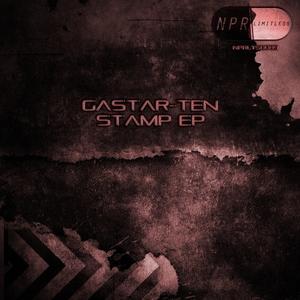 GASTAR TEN - Stamp EP