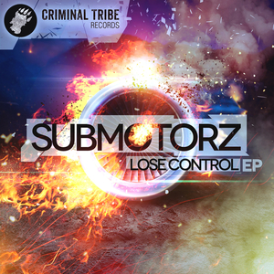 SUBMOTORZ - Lose Control