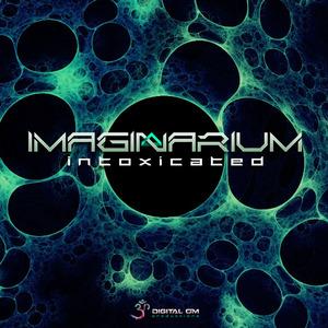 IMAGINARIUM - Intoxicated