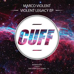 VIOLENT, Marco - Violent Legacy EP