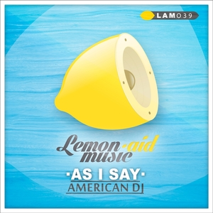 AMERICAN DJ - As I Say