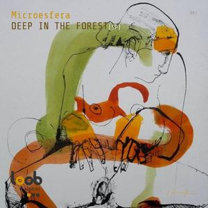 MICROESFERA - Deep In The Forest S P