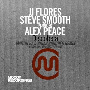 JJ FLORES/STEVE SMOOTH feat ALEX PEACE - Discoteca