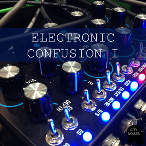 VARIOUS - Electronic Confusion I