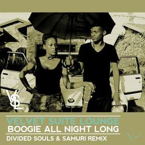 VELVET SUITE LOUNGE - Boogie All Night Long