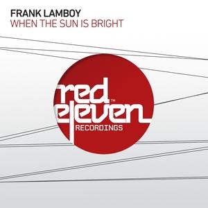 LAMBOY, Frank - When The Sun Is Bright