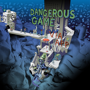 VIA APP - Dangerous Game