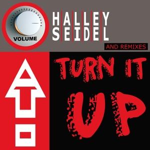 HALLEY SEIDEL - Turn It Up