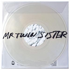 MR TWIN SISTER - Mr Twin Sister